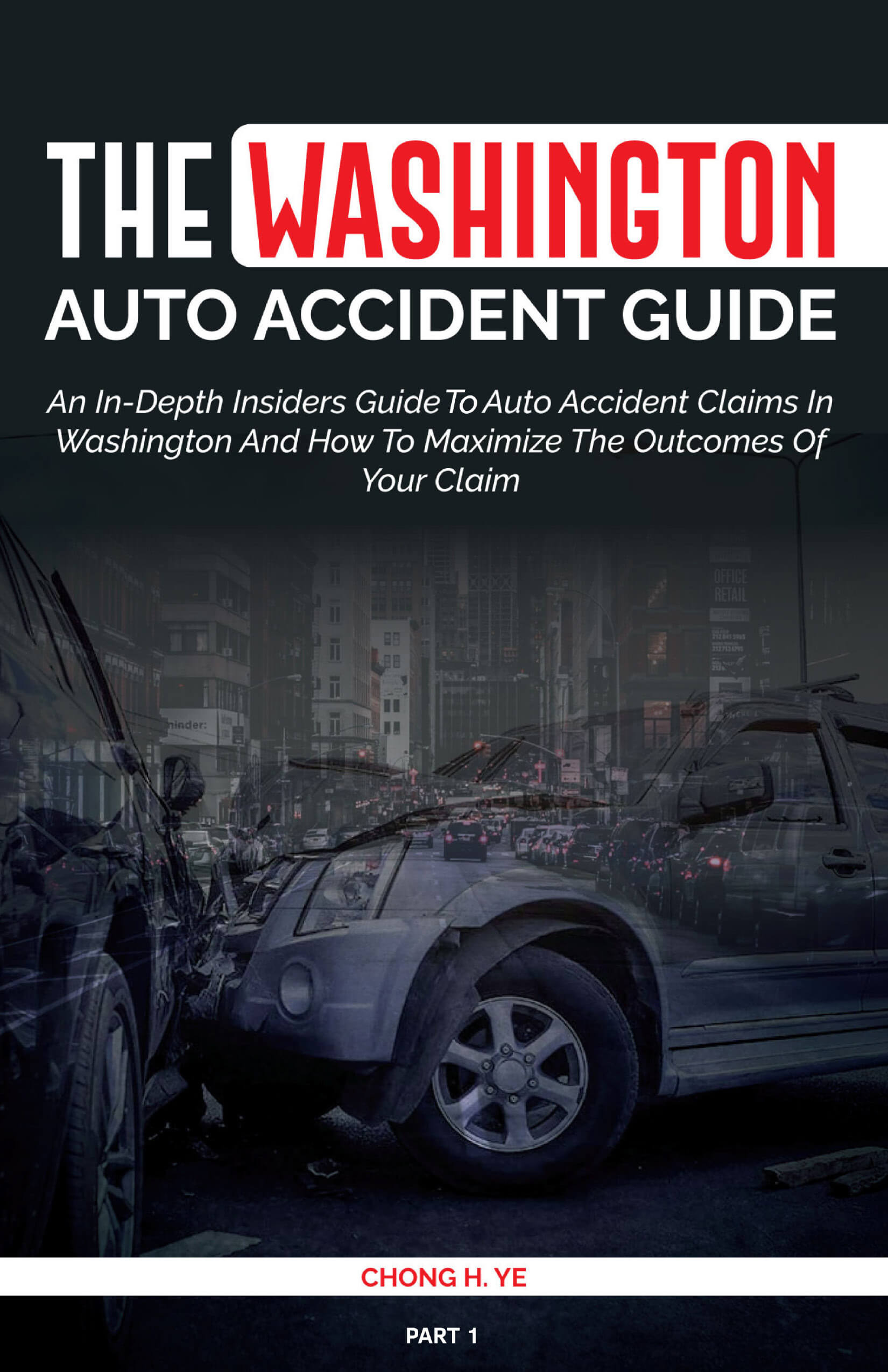 book cover with a car's smashed front end; book title The Washington Auto Accident Guide part 1