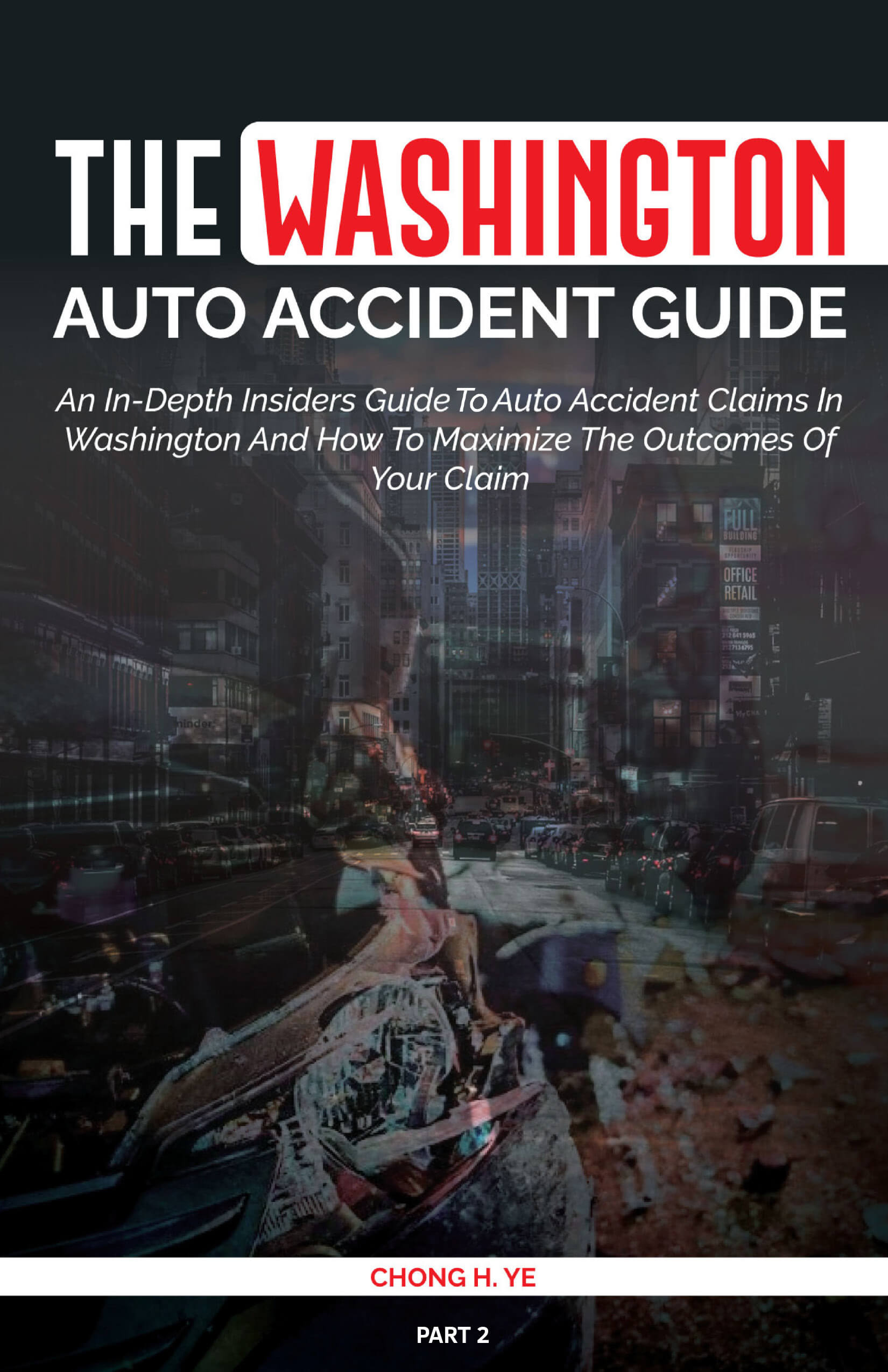 book cover with a city street and car parts; title The Washington Auto Accident Guide part 2